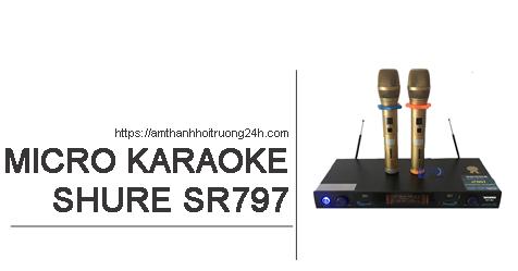 Micro không dây Shure SR797